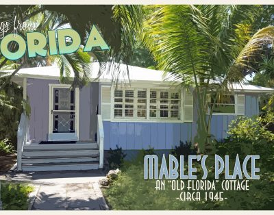 Mable's Place ~ An Old Florida Cottage on Longboat Key